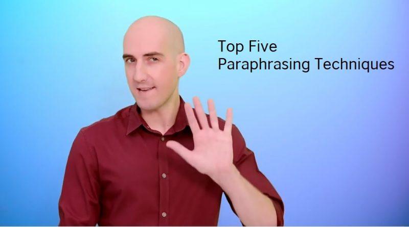 Get The Best Paraphrasing Techniques