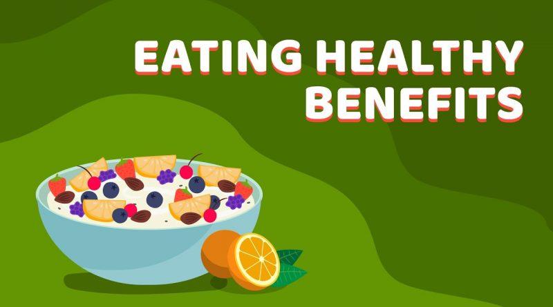 TOP 7 BENEFITS OF EATING HEALTHY